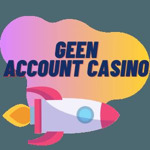 Geen account casino