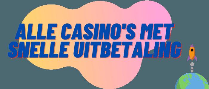 casino's met snelle uitbetaling
